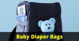 Best Baby Diaper Bags for Mothers
